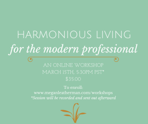 Harmonious Living for the Modern Professional